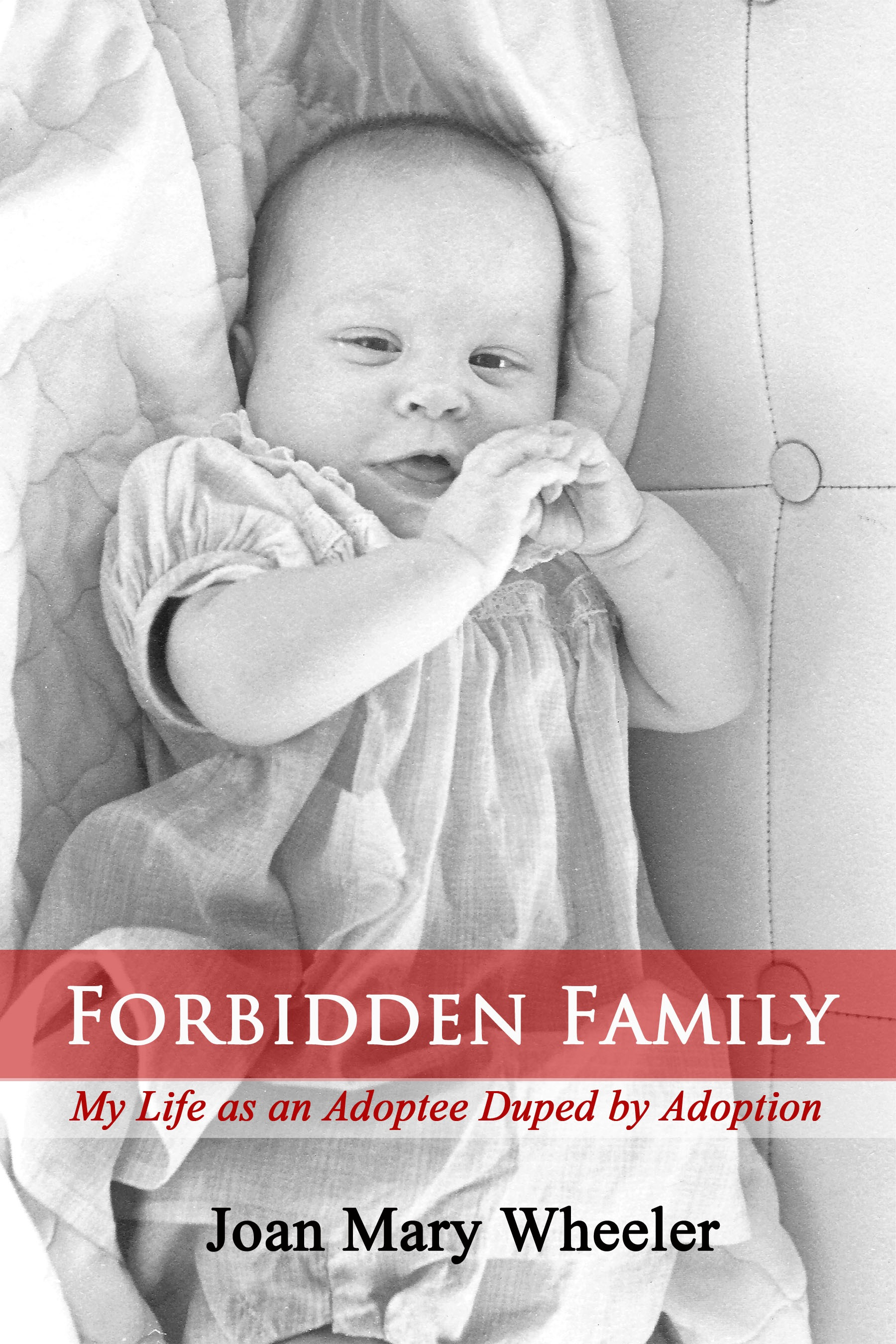 Adoptees Conflicting Emotions Forbidden Family